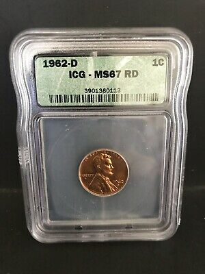 1962 D Lincoln Older Type ICG -Graded At MS 67 RD Price Guide At 1500.00