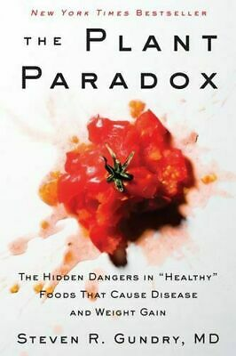 THE PLANT PARADOX By Steven R. Gundry MD, BRAND NEW on hand IN AUS!