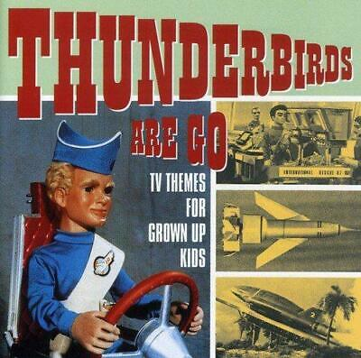 Thunderbirds Are Go: TV Themes For Grown Up Kids, Various Artists, Very Good Ori
