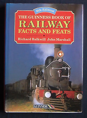 THE GUINNESS BOOK of RAILWAY-Facts & Feats.R.Balkwill/J.Marshall.STEAM TRAINS