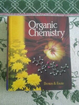 Organic Chemistry by William Brown (2001, Hardcover) 3rd Edition