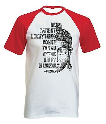 Buddha - Be Patient Quote - NEW COTTON BASEBALL TSHIRT ALL SIZES