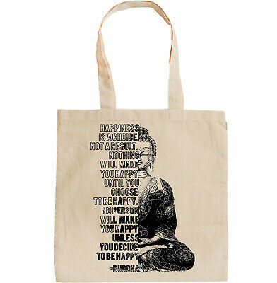 Buddha - Happiness Is A Choice - NEW AMAZING GRAPHIC HAND BAG/TOTE BAG
