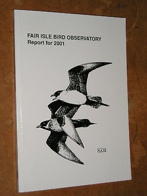Fair Isle Bird Observatory Report For 2001 (Report No. 45 - Deryk & Hollie Shaw)