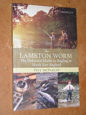 The Lambton Worm Definitive Guide Angling In North East England by Pete McParlin