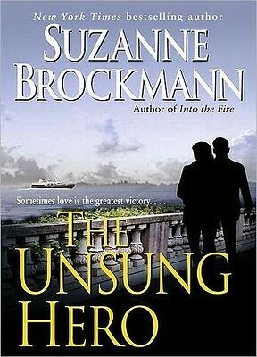 Suzanne BROCKMANN / [Troubleshooters: Bk  1] The UNSUNG HERO      [ Audiobook ]