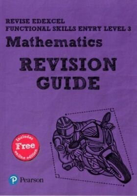 Revise Edexcel Functional Skills Mathematics Entry Level 3 Revision Guide