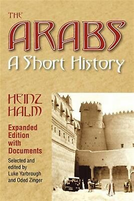 The Arabs: A Short History by Halm, Heinz -Paperback