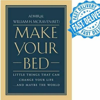 Make Your Bed by William H. McRaven (E B00K)