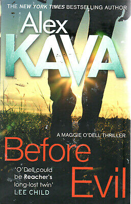 Alex Kava (author)	Before Evil - Maggie O'Dell (Paperback)