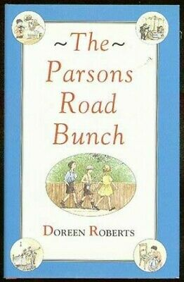 THE Parsons Road Bunch, Roberts, Doreen, Used; Good Book