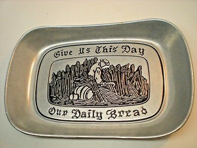 "Vintage Wilton Armetal Pewter Bread Dish ""Give Us This Day Our Daily Bread"" RWP"