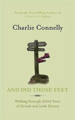 Book - And Did Those Feet (an Irish Tale) by Charlie Connelly