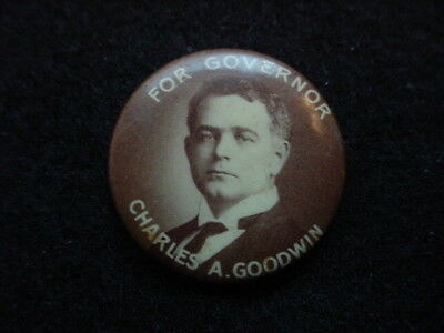 Charles A. Goodwin 1910 For Governor Of Connecticut Political Pin