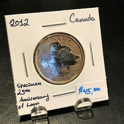 2012 CANADA SPECIMEN 25th ANNIVERSARY OF LOON DOLLAR COIN! TRENDS $45 CAD