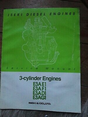 ISEKI DIESEL ENGINE E3Ae1 & E3Af1 Workshop Service Manual