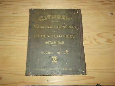 Catalogue General De Pieces Detachees Citroen Gamme 1931-1932.