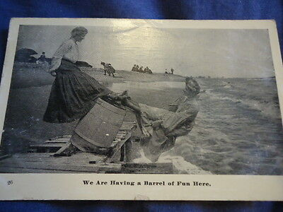 """Used Vintage Postcard Humorous """"We are Having a Barrel of Fun Her"""" 1908"""