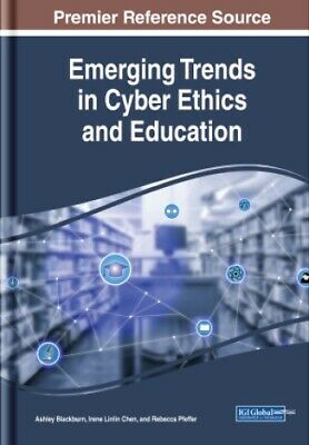 Emerging Trends in Cyber Ethics and Education -PDF-