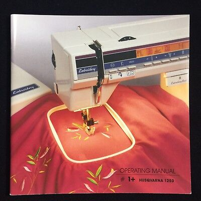 Husqvarna Viking Operating Manual for Model #1+/ 1250 Sewing Machine -Original