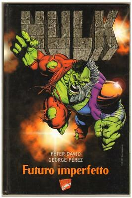 Peter David George Perez HULK - FUTURO IMPERFETTO marvel italia 1997
