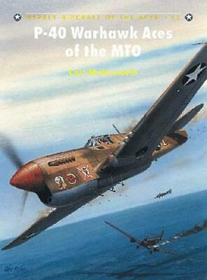 Osprey Aircraft of the Aces P-40 Warhawk Aces of the MTO SC NM