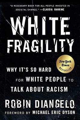 White Fragility: Why It's So Hard... by Robin DiAngelo Paperback NEW TOP SELLING