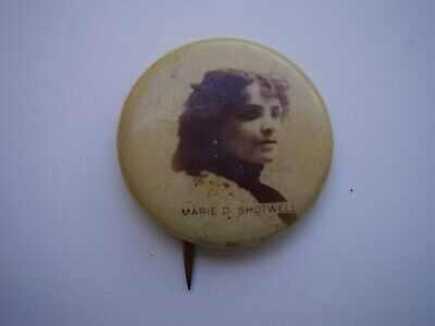 Vintage Portrait Pinback Marie D Shotwell Screen and Stage Actress