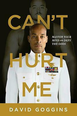 NEW Can't Hurt Me : Master Your Mind and Defy the Odds Paperback (Free Shipping)