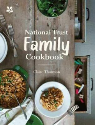 National Trust Family Cookbook Thomson Claire Hardback NEW