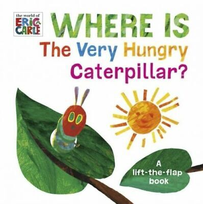 Where Is The Very Hungry Caterpillar? Carle Eric Board Book NEW