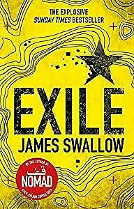 Exile: The explosive Sunday Times bestselling thriller from the author of NOMAD