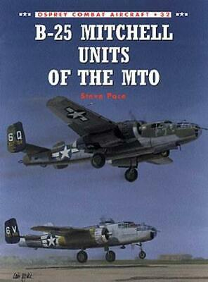 Osprey Combat Aircraft B-25 Mitchell Units of the MTO SC MINT