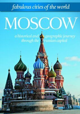 Moscow: Fabulous Cities Of The World ZYX Music GmbH & Co.KG Special Interest
