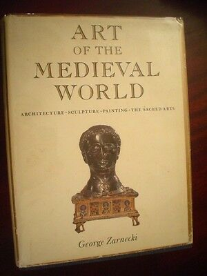 Zarnecki. Art of the Medieval World : Architecture, Sculpture, Painting,