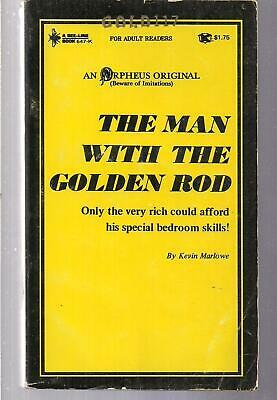 The Man With The Golden Rod ~ Beeline 647 1970 Pbo Kevin Marlowe Erotica Sleaze
