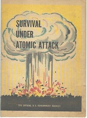 1950 U S Government Civil Defense Booklet Survival Under Atomic Attack Cold War
