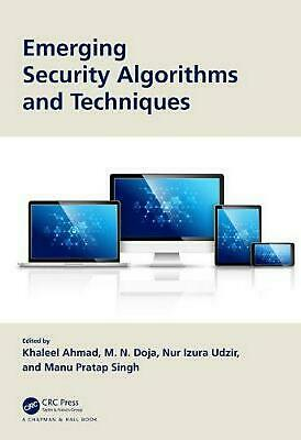 Emerging Security Algorithms and Techniques Hardcover Book Free Shipping!