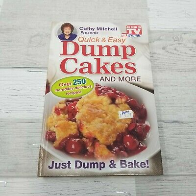DUMP CAKES - Cathy Mitchell Quick & Easy Dessert Recipe Book