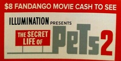 2 $8 Off One Movie Ticket To See The Secret Life Of Pets 2 On Fandango Only