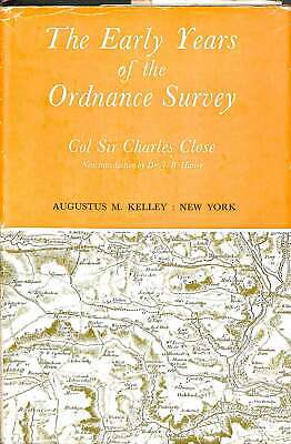 Early Years of the Ordnance Survey, Close, Sir Charles, Good Condition Book, ISB