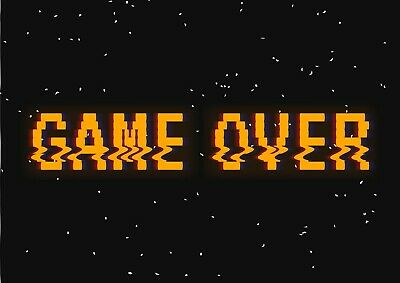 A4| Game Over Poster Print Size A4 Computer Gaming Gamer Poster Gift #14766