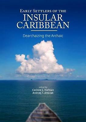 Early Settlers of the Insular Caribbean Free Shipping!
