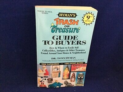 Trash or Treasure Guide To Buyers by Tony Hyman