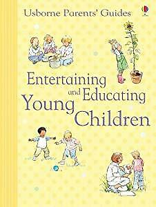 Entertaining and Educating Young Children (Parents Guides), Caroline Young, Used