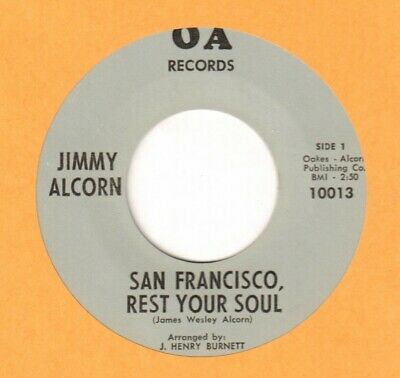 Rare Pop Rock Soul JIMMY ALCORN San Francisco Rest Your Soul OA 45 Unknown ~ mp3