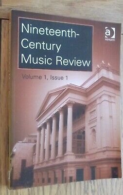 nineteenth century music review vol 1 issue 1   2004