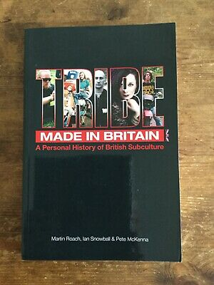 Tribe Made In Britain Skinhead Mod Goth Biker Punk Psychobilly Rockers Book