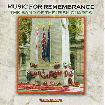 The Band of the Irish Guards - Music for Remembrance [CD]
