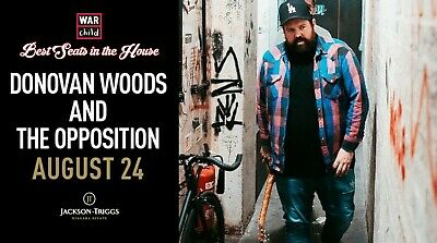 VIP Concert Experience with Donovan Woods and The Opposition - August 24, 2019